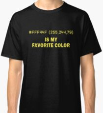 Yellow Is My Favorite Color Hex Code RGB Programmer Graphic Designer Nerd Lustig Classic T-Shirt