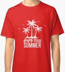 Enjoy the summer Classic T-Shirt