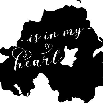 Northern Ireland Is In My Heart Map Sticker by Celticana