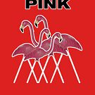 Pink Flamingos Textigraph by technoqueer