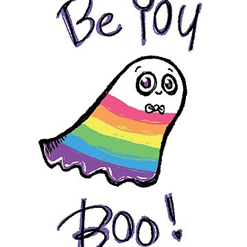 Rainbow Ghost: Be You, boo!  by kazwindness