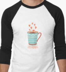 Morning coffee with love Men's Baseball ¾ T-Shirt