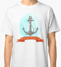 Refuse to sink Classic T-Shirt