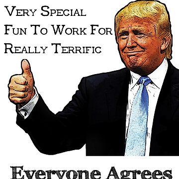 Trump Endorses As Great Great Boss by pjwuebker