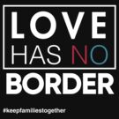 Love Has No Borders Immigration T-Shirt, Families Belong Together by BootsBoots