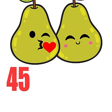 45th Wedding Anniversary Funny Pear Couple Gift by 8fiveone4