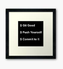 Programmers Motto Framed Print