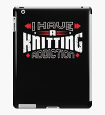 I Have A KNITTING Addiction Vintage Distressed iPad Case/Skin