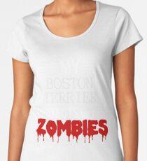 Zombie Boston Terrier - Gift For Boston Terrier Owner  Women's Premium T-Shirt