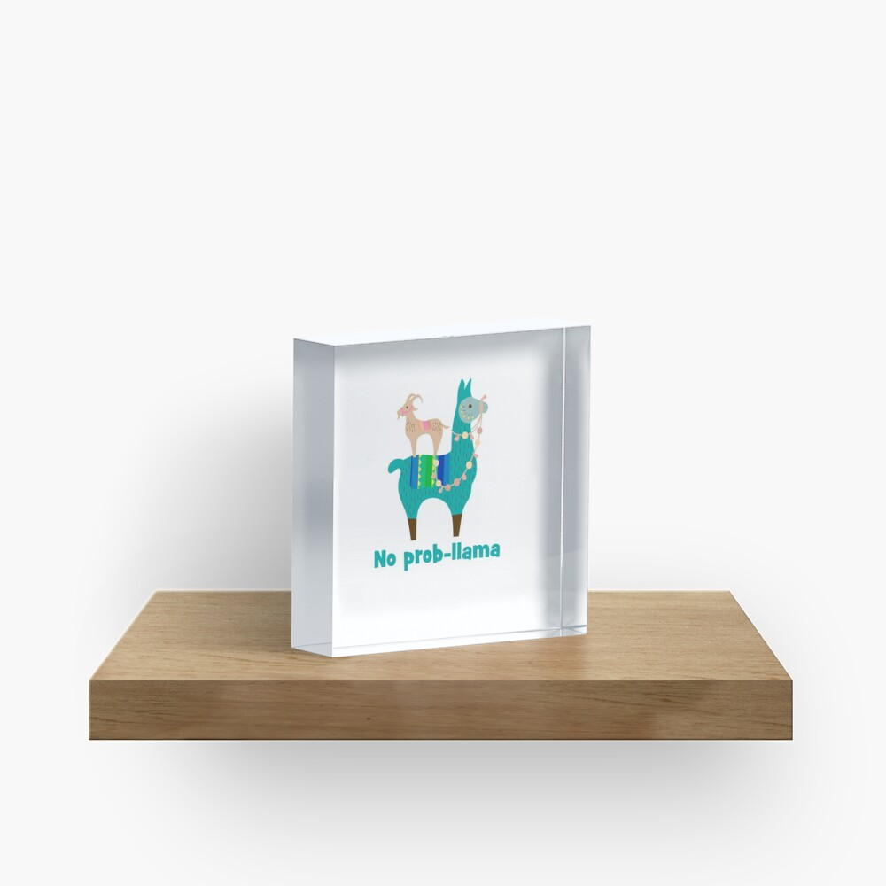 No Prob-Llama Cute Llama Alpaca Lover Gift Acrylic Block