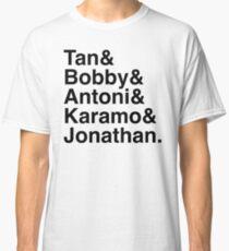 Queer Eye Tan Bobby Antoni Karamo & Jonathan Classic T-Shirt
