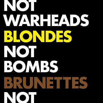 Flight of the Conchords - Redheads not warheads, Blondes not bombs, Brunettes not fighter jets - Ladies of the World by cooler-than-you