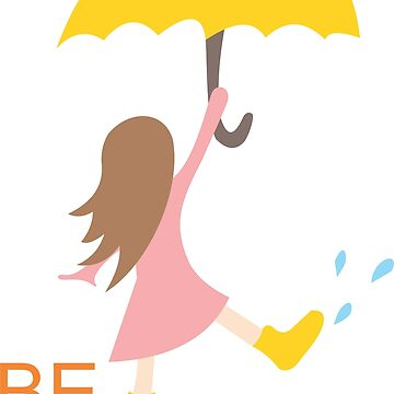 Be Happy - Girl in the Rain by culturageekstor