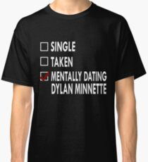 Mentally dating... Classic T-Shirt
