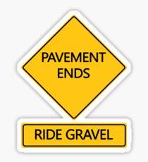 Pavement Ends Ride Gravel Sticker