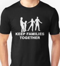 Keep Families Together at the Border Unisex T-Shirt