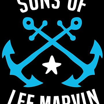 Sons Of Lee Marvin Shirt by RatRock
