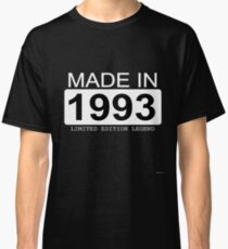 Made In 1993 Limited Edition Legend - Born in 1993  Classic T-Shirt