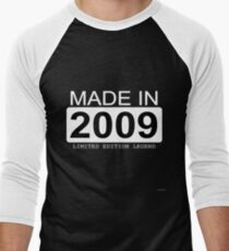 Made In 2009 Limited Edition Legend - Born in 2009  Men's Baseball ¾ T-Shirt