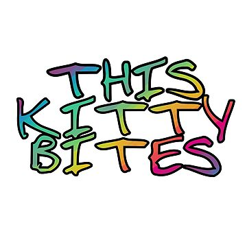 This Kitty Bites by Shirtfully
