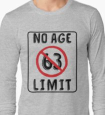No Age Limit 63rd Birthday Gifts Funny B Day For 63 Year Old Long Sleeve