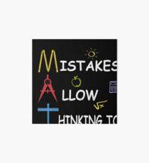 Math Teacher Mistakes Allow Thinking To Happen Art Board