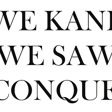 We Kane We Saw We Conquered - England World Cup Design by Football-Tees