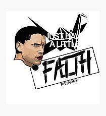 Have a little faith Photographic Print