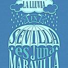 Der Regen in Sevilla ist ein Wunder von pepetto