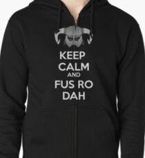 Keep Fus Ro Dah Zipped Hoodie