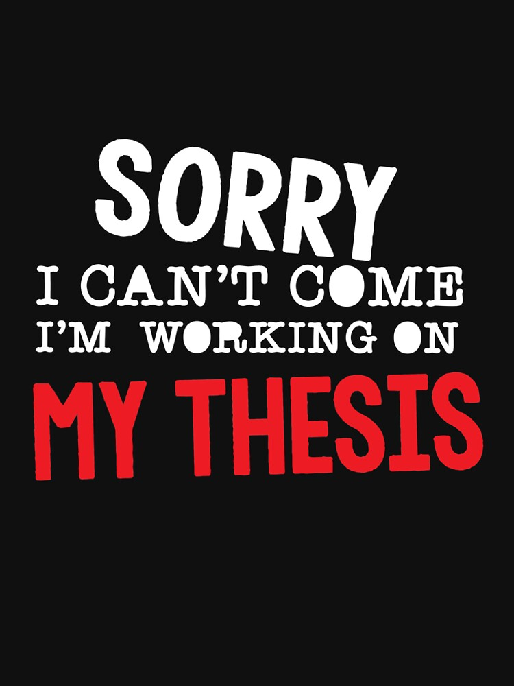 Funny Masters Degree Student T Shirt Thesis Gift Social Work by kh123856