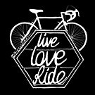 Live Love Ride (white) by Chris Jackson