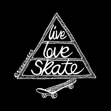 Live Love Skate (white) by siege103