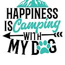 Savvy Turtle Happiness Camping with My Dog by SavvyTurtle