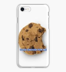 Good Enough For Me iPhone Case/Skin