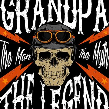 GrandPa The Man The Myth The Legend Tshirt Gift for Bikers by suvil
