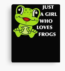 Just A Girl Who Loves Frogs Animal Reptile Lover Canvas Print