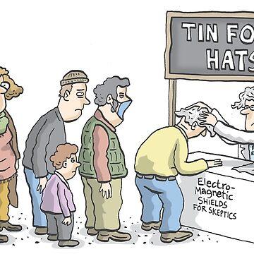 Tin Foil Hat Society by MacKaycartoons