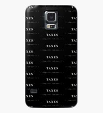 TAXES – Legalli Robmonii (Funny Quote) Case/Skin for Samsung Galaxy