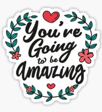 The Adventure Zone - You're Going to be Amazing Sticker