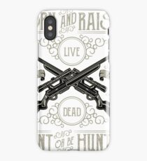 Hunt Or Be Hunted2 iPhone Case