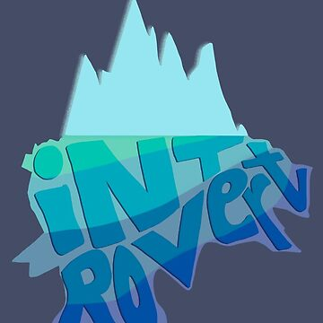 Introverts Are Icebergs by jabberdashery