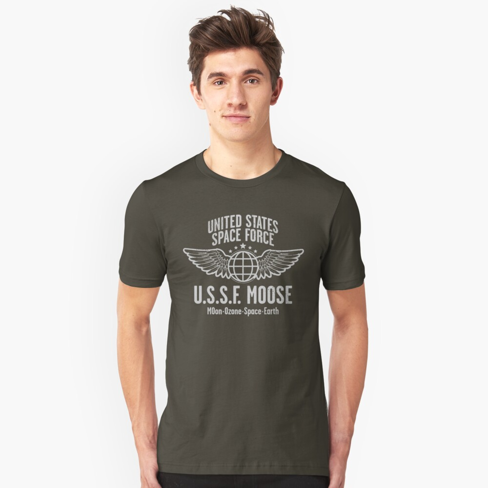 SPACE FORCE -- MOOSE - America's Best Space Defense! Unisex T-Shirt Front