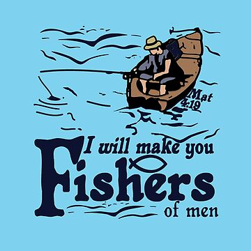 MAT 4:19 FISHERS OF MEN by Calgacus