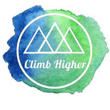 "Quote "" Climb Higher"" Watercolor by Nicole-Owens"