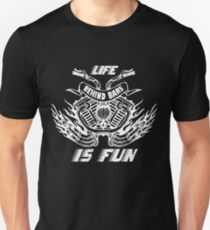 Life Behind Bars - Funny Motorcycle Quote Unisex T-Shirt