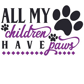 My Children Have Paws purple by VaughnPhotos