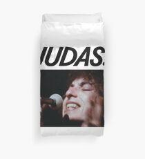 Judas! Duvet Cover