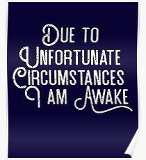 I Am Awake Napping Nap King Sleep Naps Funny Novelty  Poster
