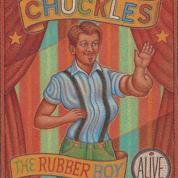 Chuckles the Rubber Boy by ThomasSciacca